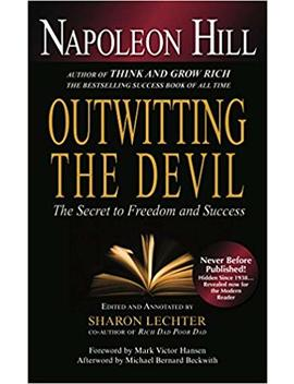 outwitting-the-devil:-the-secret-to-freedom-and-success by napoleon-hill