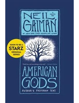 American Gods: Author's Preferred Text by Neil Gaiman