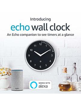 Echo Wall Clock   See Timers At A Glance   Requires Compatible Echo Device by Amazon