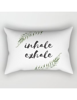 Inhale Exhale Rectangular Pillow by Society6