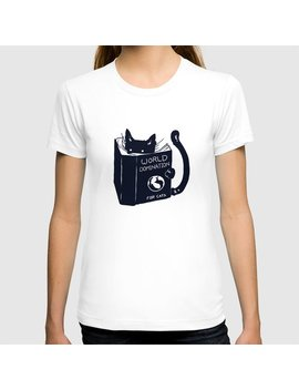World Domination For Cats T Shirt by Society6