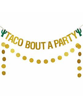 Gold Glittery Taco Bout A Party Banner Cinco De Mayo Party Decor,Mexican Fiesta Party Decor,Mexico Theme Cactus Decor by Lee Sky