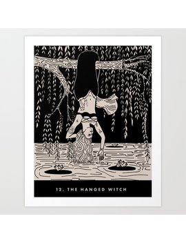 12. The Hanged Witch Art Print by Society6