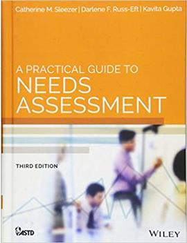 A Practical Guide To Needs Assessment (American Society For Training & Development) by Kavita Gupta