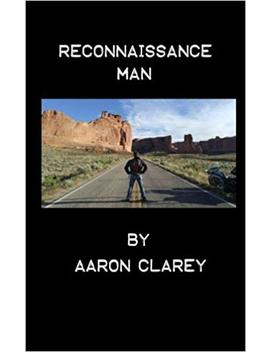 Reconnaissance Man by Aaron Clarey