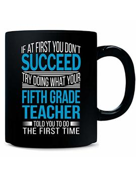 Fifth Grade Teacher Funny Birthday Appreciation Gift   Mug by Shirt Luv